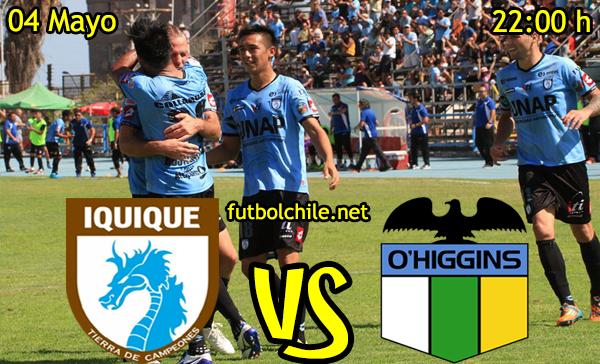 VER STREAM YOUTUBE RESULTADO EN VIVO, ONLINE: Deportes Iquique vs O'Higgins