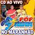 Cd (Ao Vivo) Pop Saudade 3D no Maranhão Estreia (Dj Paulinho Boy) 17/09/2016