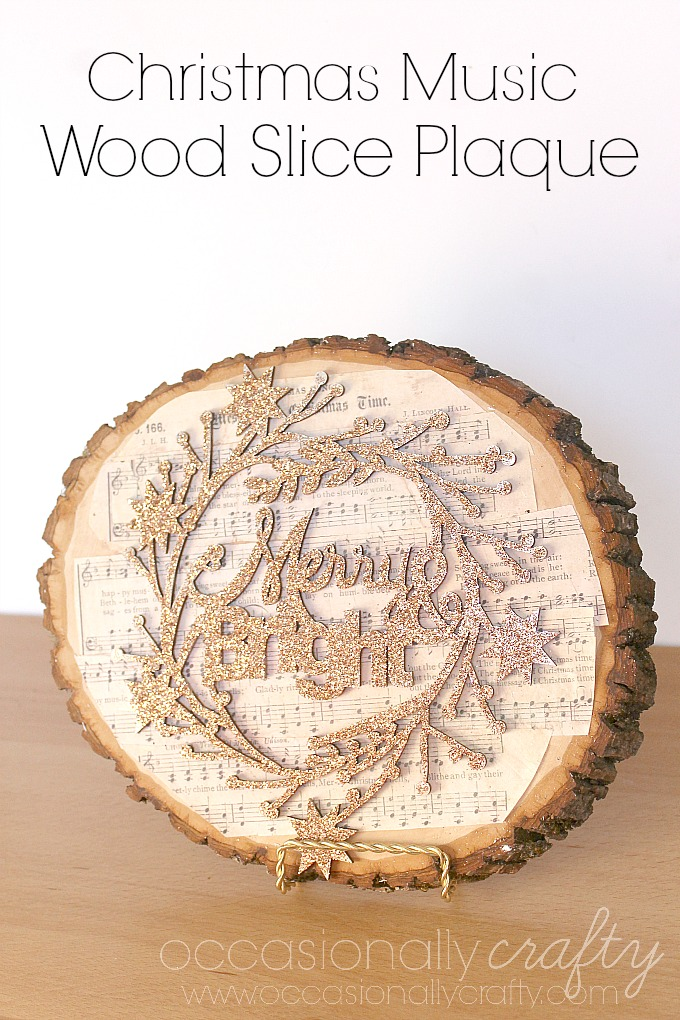 Use Christmas Carols in your Christmas Decor with this Christmas Sheet Music Wood Slice Plaque!