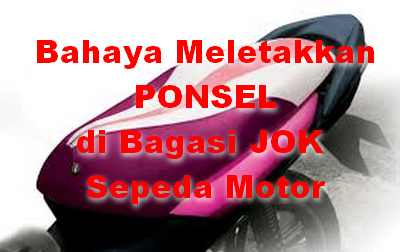 Apa Ponsel di Bagasi Jok sepeda motor Cepat Rusak ?
