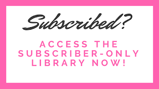 Access all the printables in the subscriber library