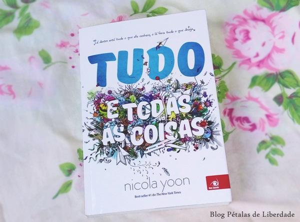 Resenha, livro, Tudo-e-todas-as-coisas, Nicola-Yoon, editora-novo-conceito, capa,