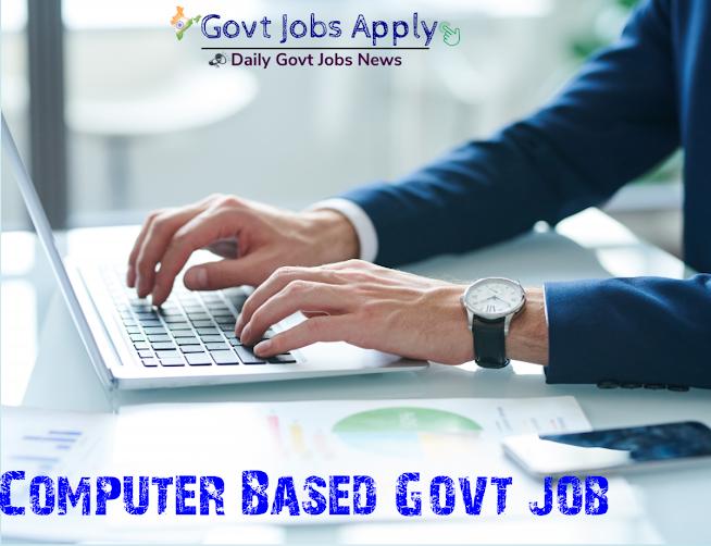 Computer Latest Govt Jobs