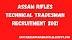 Assam Rifles Technical Tradesman Recruitment 2021