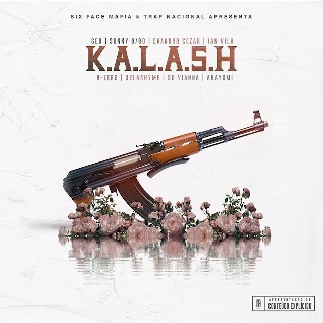 Evandro Cezar - KALASH (Part. Sonny 880, Geo, Ian Vila, B-Zero, DelaRhyme,Du Vianna e Abayomi)