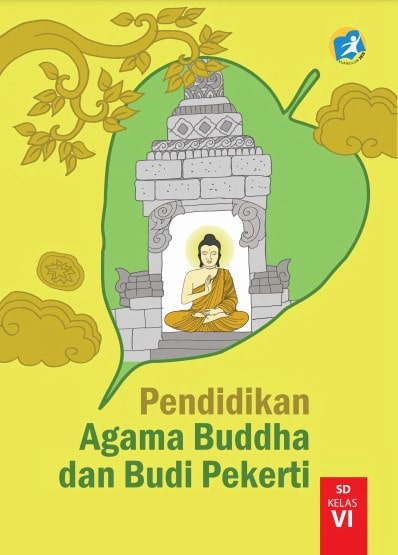 Buku Siswa Pendidikan Agama Buddha dan Budi Pekerti Kelas 6 Revisi 2017 Kurikulum 2013