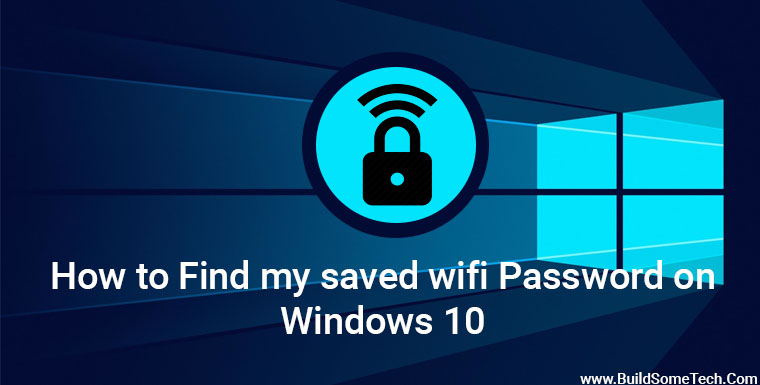 How to Find My Saved WiFi Password on Windows 10