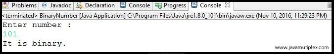 Output of Java program that checks whether given number is binary or not - case 1