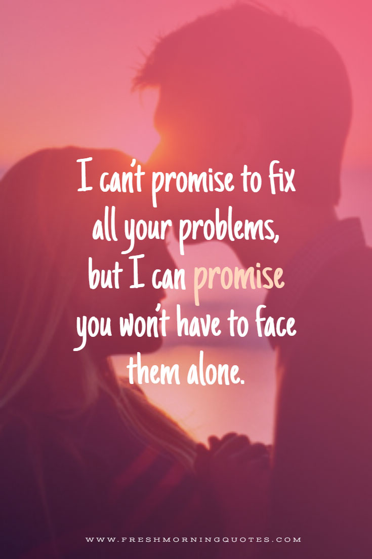 i cant promise to fix all your problems