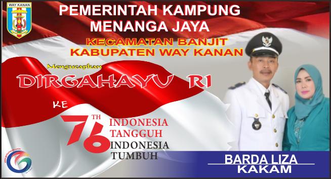 Kepala Kampung Menanga Jaya Mengucapkan Selamat HUT RI ke-76