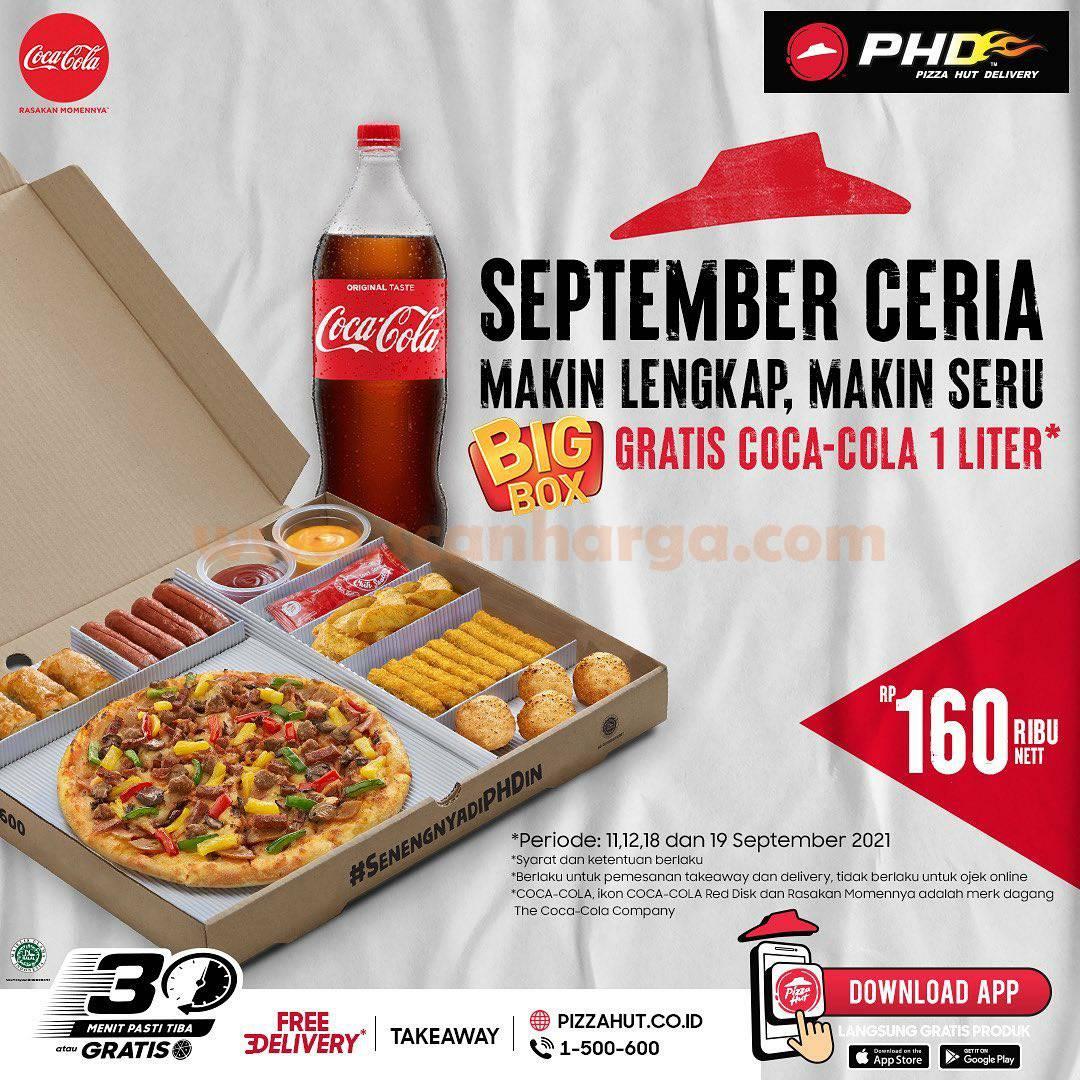 PHD Promo SEPTEMBER CERIA – Beli Paket BIG BOXGRATIS COCA COLA 1 Liter