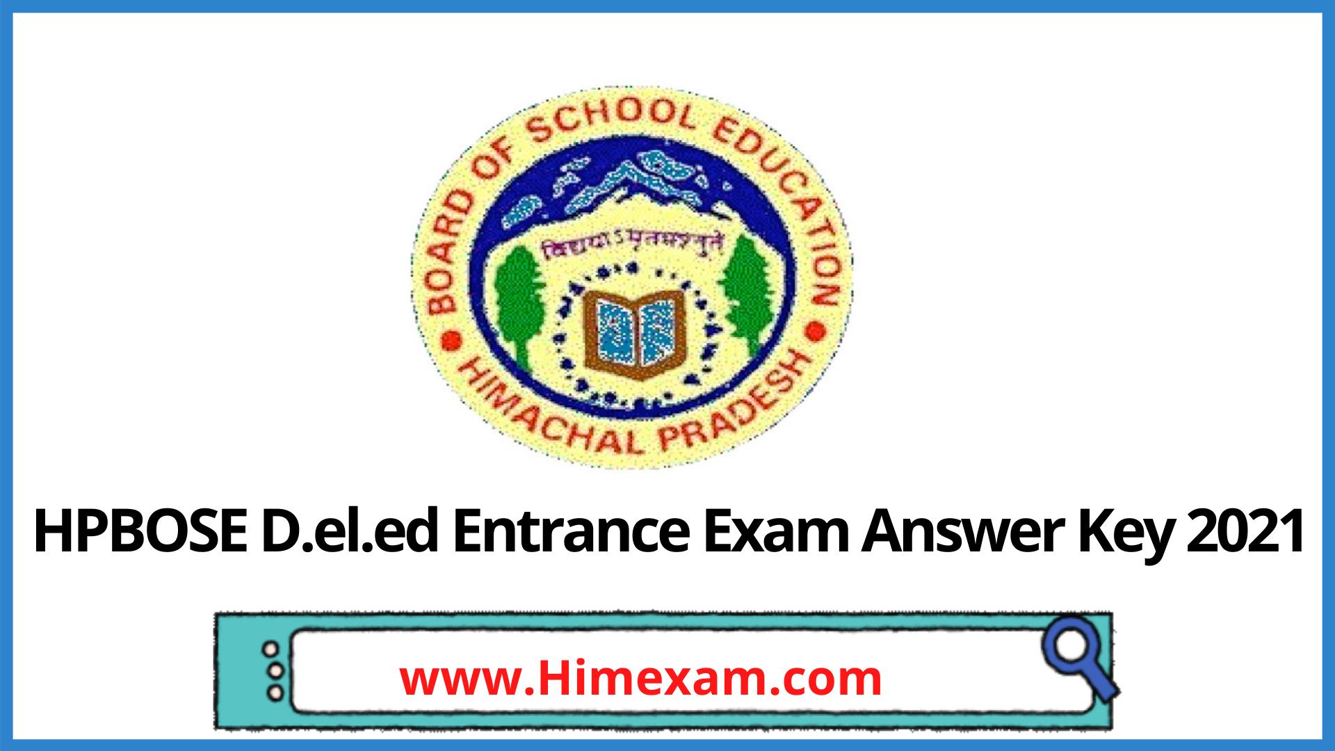 HPBOSE D.el.ed Entrance Exam Answer Key 2021