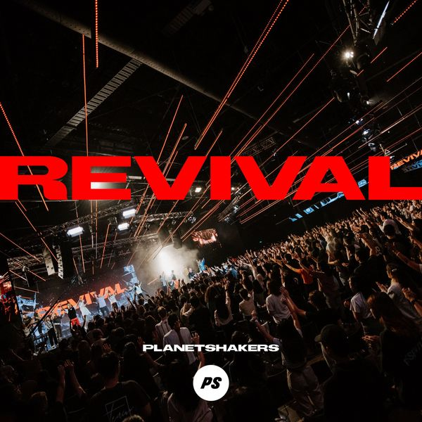 Planetshakers – Revival (Live) 2021 (Exclusivo WC)