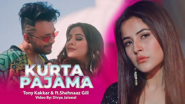 Kurta Pajama Lyrics In Hindi Tony Kakkar