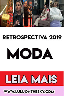 Retrospectiva 2019: Moda