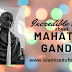 The Incredible things about Mahatma gandhi