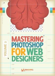 Mastering Photoshop for Web Design PDF Books By Smashing Magazine