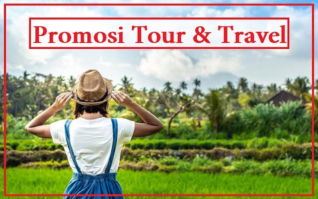 kata kata promosi jasa tour dan travel
