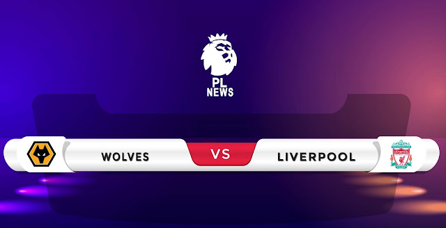 Wolves vs Liverpool Prediction & Match Preview