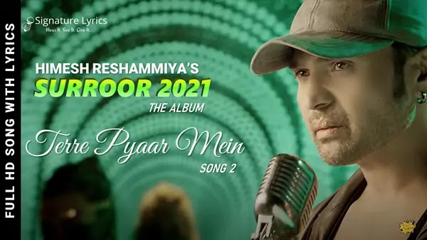 Tere Pyar Mein Lyrics - Himesh Reshammiya   Surroor 2021