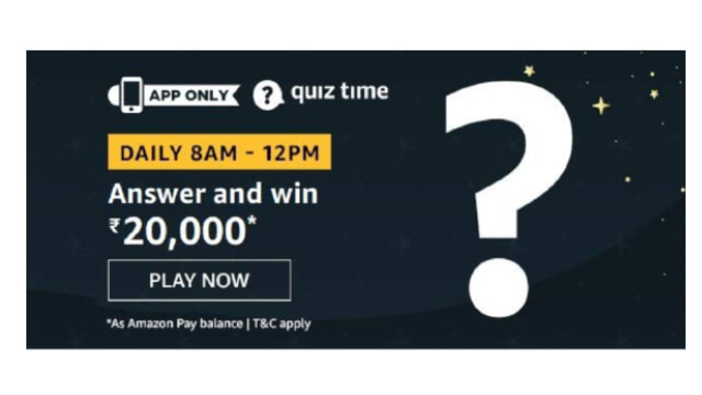 Amazon Quiz Answers Today 16 January win - ₹20000 Pay Balance