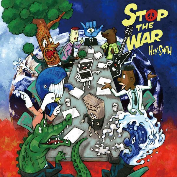 [Album] HEY-SMITH – STOP THE WAR (2016.05.18/MP3/RAR)