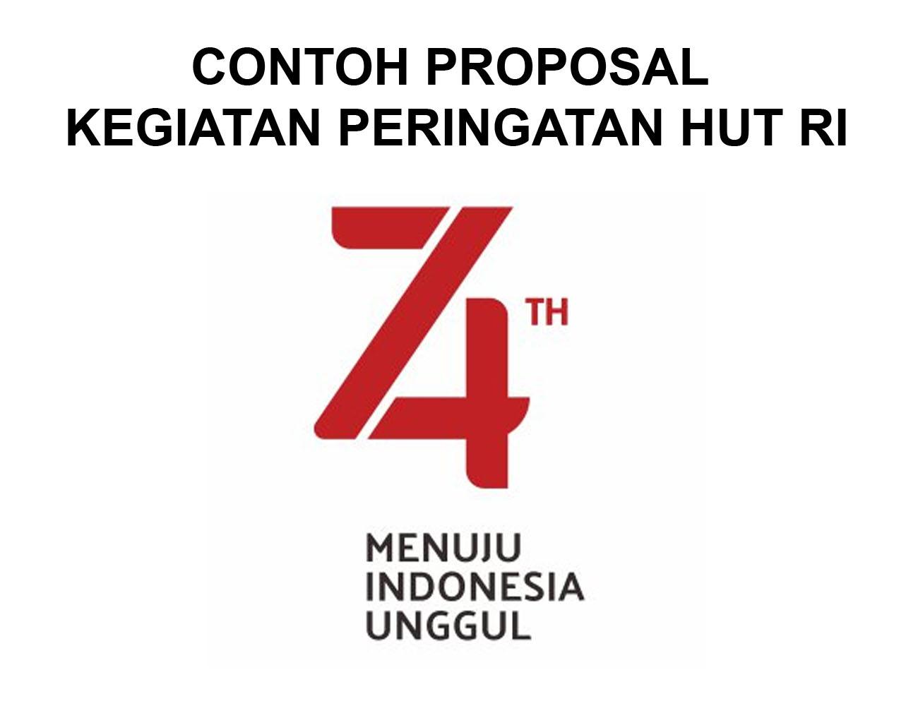 Contoh Proposal Kegiatan Peringatan Hari Kemerdekaan 17 Agustus 2019 Cemiti