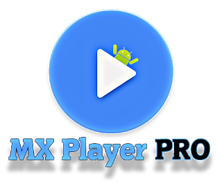 MX Player Pro v1.14.5 Patched (AC3/DTS) LAtest Update AdFree Version Download Now