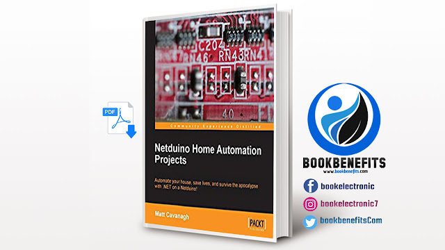 Free Download Netduino Home Automation Projects pdf