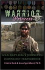 https://www.amazon.com/Warrior-Princess-Journey-Coming-Transgender/dp/1935866435