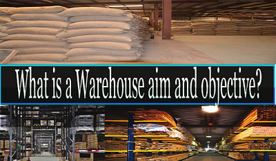 What is a warehouse aim and objective?