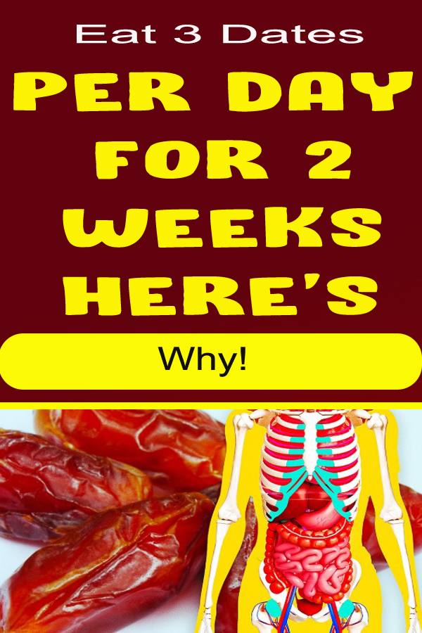 Eat 3 Dates per Day for 2 Weeks – Here's Why!