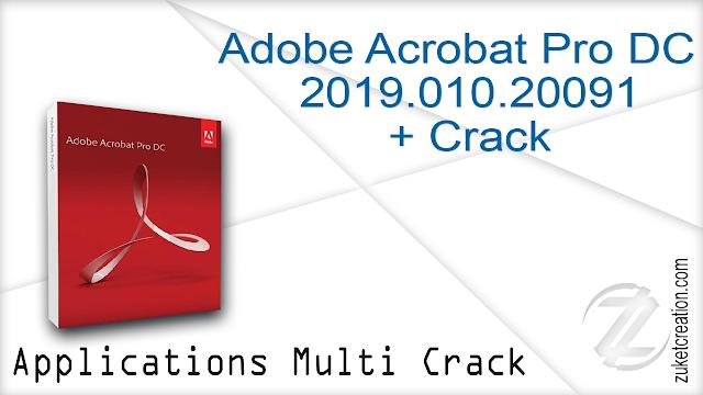 Adobe Acrobat Pro DC 2019.010.20091 + Crack