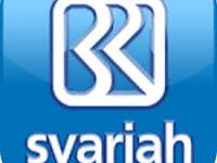 INFO LOKER BANK BRI SYARIAH 2017 TERBARU