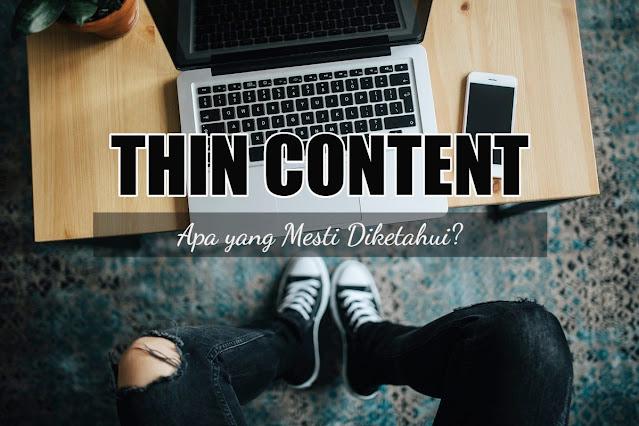 Thin Content: Apa yang Mesti Diketahui?