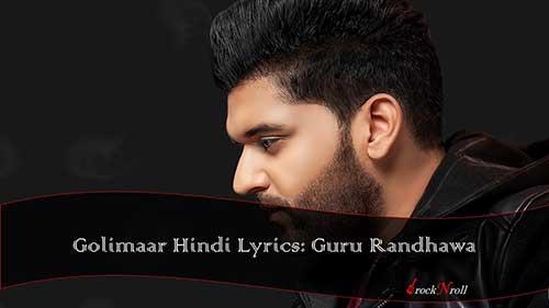 Golimaar-Hindi-Lyrics-Guru-Randhawa
