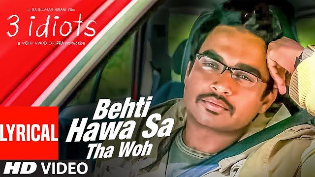 Behti Hawa Sa Tha Woh Song Lyrics