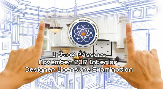 List of passers November 2017 Interior Designer Licensure Examination