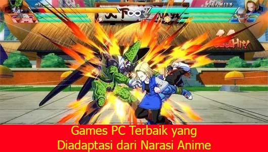 Games PC Terbaik yang Diadaptasi dari Narasi Anime
