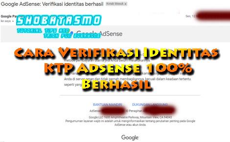 Cara Verifikasi Identitas KTP Adsense Berhasil