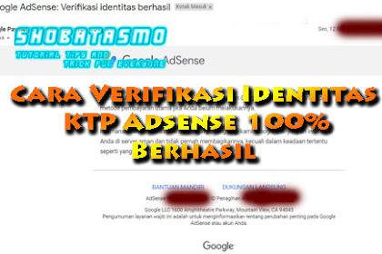 Cara Verifikasi Identitas KTP Adsense 100% Berhasil