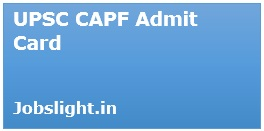 UPSC CAPF Admit Card 2017