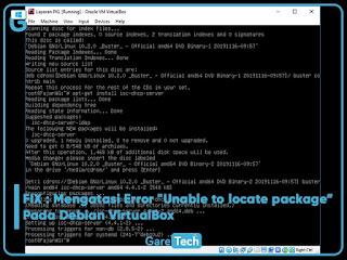 "FIX : Mengatasi Error ""Unable to locate package"" Pada Debian VirtualBox"