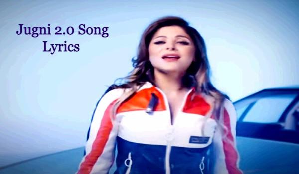 Jugni 2.0 Song Lyrics