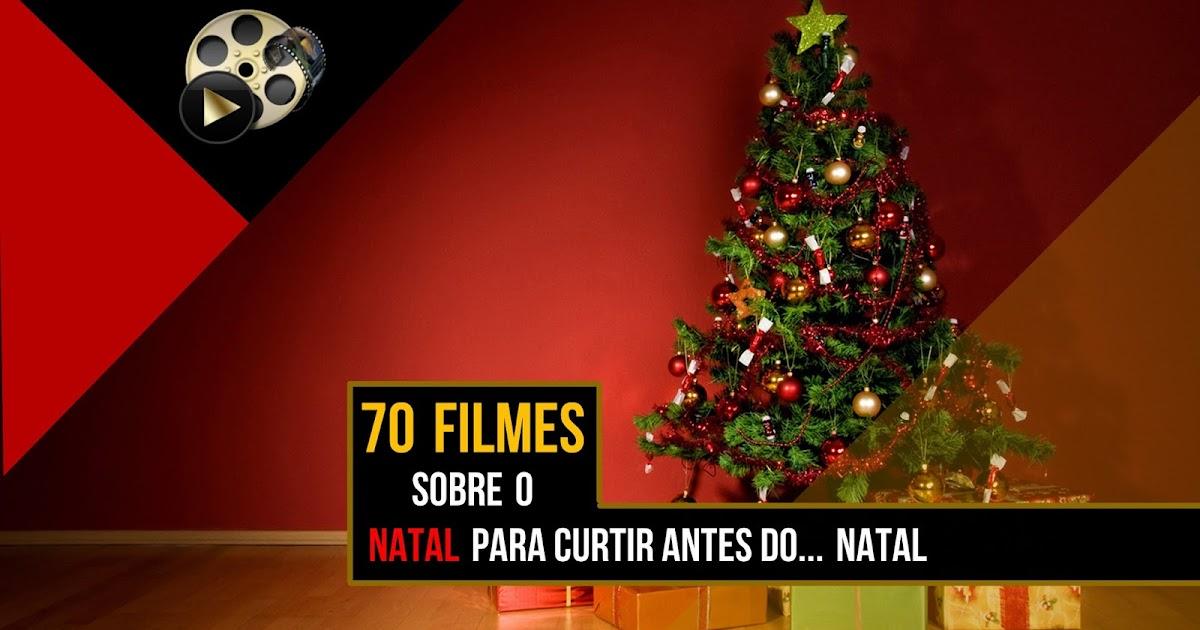 Tem Na Web - 70 FILMES DE NATAL PARA CURTIR ANTES DO...NATAL