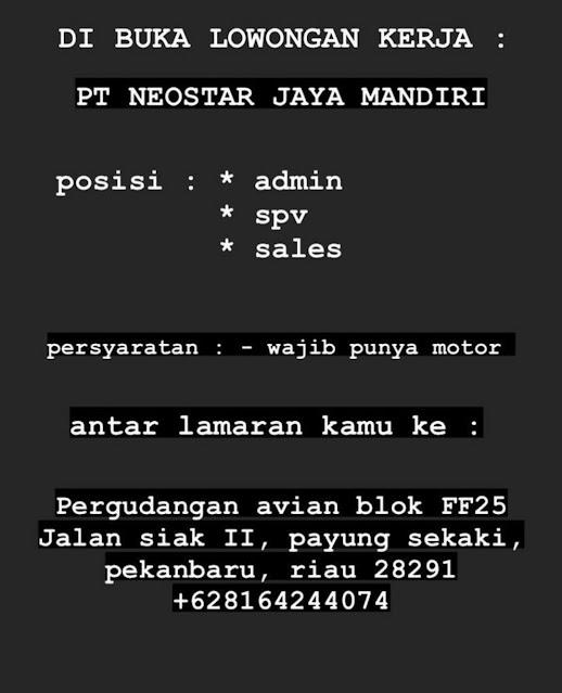 PT Neostar Jaya Mandiri Membuka Loker Sebagai Admin, SPV dan Sales