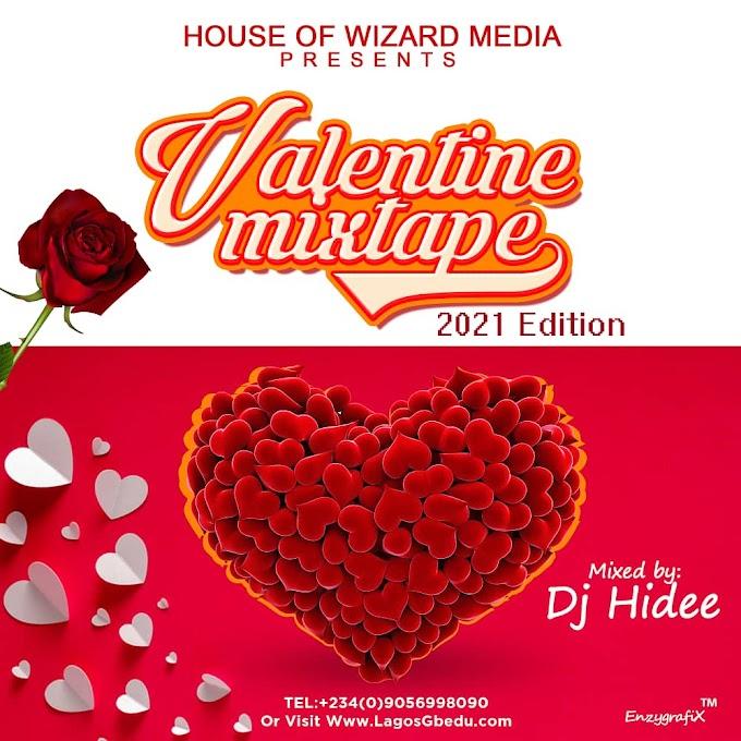 [Mixtape] Dj Hidee LagosGbedu Valentine Mixtape