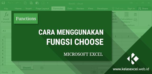 Rumus CHOOSE : Contoh dan Cara Menggunakan Fungsi Choose pada Rumus Excel
