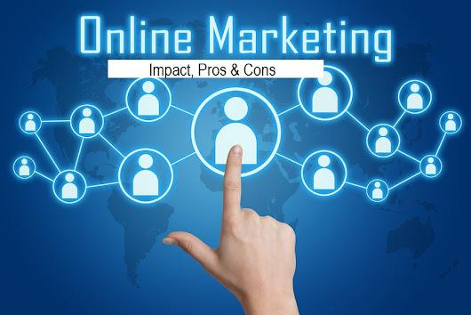 impact of internet marketing globally Internet is the crucial the impact of the internet on society: a global 9 comments to the impact of the internet on society: a global perspective.