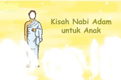 Kisah Nabi Adam untuk Anak Versi kak Rasyid